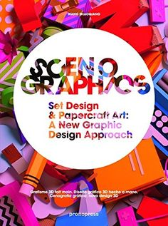 Scenographics : set design and papercraft art : a new graphic design approach / [edited by] Wang Shaogiang (2015)