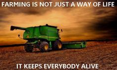 Farming is not just a way of life...