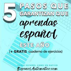 5 pasos que garantizan que aprendas español este año [podcast 031]