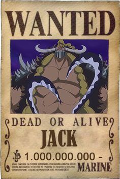 one piece wanted poster 27 x 41 cm jack Jack One Piece, One Piece Crew, One Piece World, One Piece Luffy, Manga Anime One Piece, Anime Manga, Blackbeard One Piece, One Piece Bounties, One Piece Figure