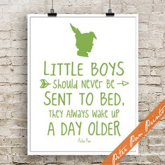 Little Boys Should Never Be Sent to Bed, They Always Wake Up A Day Older - Inspired Art Print (Unframed) (Green) Peter Pan Prints