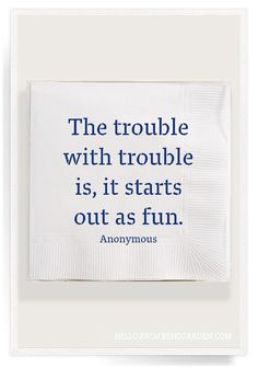 The Trouble with Trouble Napkins by Ben's Garden