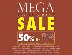 Check out MEGA Shoes & Bags SALE!  Get up to 50% OFF on your favorite shoe and bag brands like Converse, Vans, Pony, Skechers, Puma, Saucony, Reebok, Brooks, FILA, Rockport, Hush Puppies, Sebago, Sperry, Keds, Barbie, ELLE, Kipling, Samsonite, High Sierra, Targus and many more!  Promo available on September 22 - 25, 2016 at Megatrade Hall, SM Megamall.  For more promo deals, VISIT http://mypromo.com.ph/! SUBSCRIPTION IS FREE! Please SHARE MyPromo Online Page to your friends to enjoy promo