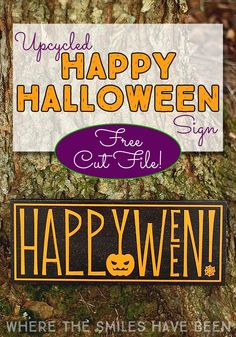 Upcycled Happy Halloween Sign & FREE Cut File! | Where The Smiles Have Been #Halloween #HappyHalloween #fall #falldecor #Silhouette #freecutfile #sign #HalloweenSign #upcycling #thriftstore