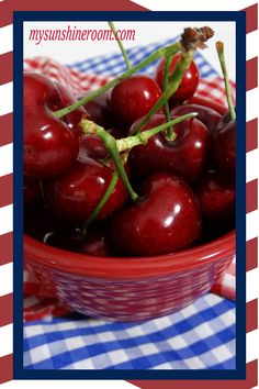 4th of July Life is a Bowl of Cherries!