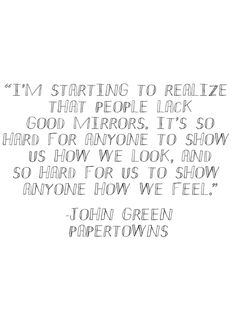 Quotes From Paper Towns Best It's Hard To Leave Special Little Sayings  Pinterest  Paper .