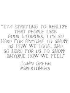 John green Papertowns (John Green Quote)