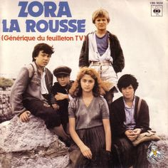 Zora la rousse, Zora belle et farouche, ta vie a un goût d'aventure. 80s Movies, Movie Tv, Replay, Belle And Sebastian, New Tv Series, Good Old Times, Remember The Time, Old Shows, My Childhood Memories