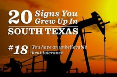 20 Signs You Grew Up in South Texas