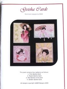 GEISHA CARDS BY ADELE  Four beautiful Japanese themed designs featuring Geishas. The patterns come with full colour illustrations, full size patterns and clear working instructions. All patterns in Adele's pattern packs are printed on high photo quality paper to ensure ease of use. Clear, concise instructions ensure that even new-comers to this fascinating craft can follow them with ease.