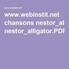 www.webinstit.net chansons nestor_alligator.PDF