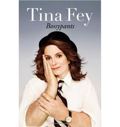 10 Wonderful Books About Motherhood You Should Definitely Read. LOVED Bossypants by Tina Fey!!!