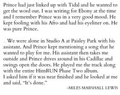 """just-prince-things: """""""" I just shook my head like, """"My bad."""" [Laughs]. I was like this motherfu*ker finished a whole other album that nobody knows about. """" 'HitnRUN Phase Two': An Oral History """""""