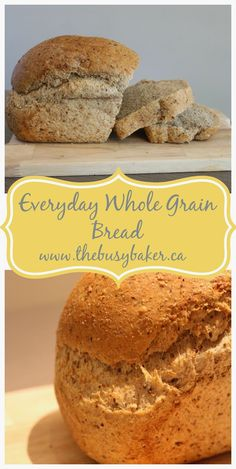Everyday Whole Grain Bread - Dessert Bread Recipes Best Whole Grain Bread, Multi Grain Bread, Whole Grain Foods, Bread Maker Recipes, Healthy Bread Recipes, Baking Recipes, Whole Food Recipes, Ramen Recipes, Spinach Recipes