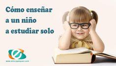 ¿A qué edad deben los niños aprender a estudiar solo? Beneficios de que un niño estudie sin ayuda. Maneras de enseñar a un niño a que estudie solo