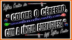 "00 Download Grátis - Wallpaper (1366x768) - Free Download  ""Colore o cérebro, com a Língua Portuguesa""  (translation: Color the brain, with the Portuguese Language)  Criado no dia/Created on 29/04/2016  Por/By:  Milton Coelho"