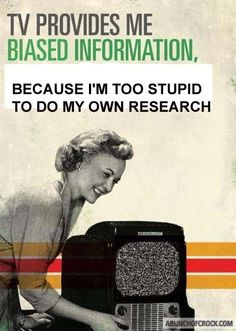 Do your own research! / / / Of course it's biased. Your news comes from multi-billion dollar corporations with even bigger parent corporations which have enormous amounts of money invested in energy, pharmaceuticals, defense, agriculture, etc. and they therefore have a financial interest in any political parties which they feel benefit their investments. I promise you, they're not telling you the whole story.