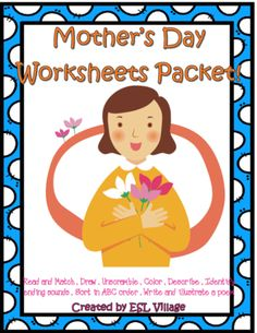 Mother's Day Packet from ESL Village on TeachersNotebook.com -  (17 pages)  - Mother's Day Worksheets Packet!   This packet includes 17 pages.