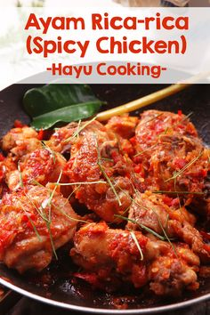 Ayam Rica-rica - Indonesian Spicy Chicken. Great for lunch or dinner.   www.hayucooking.com