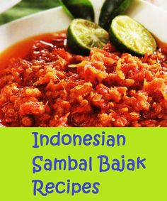 Sambal Bajak     Also known as sambal Banten (a region in West Java, Indonesia) , sambal bajak  is another chili relish that you can find ...