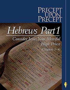Bible Study | Bible Studies | Bible Study Tools | HEBREWS PART 1-PRECEPT WORKBOOK