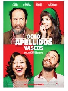 High resolution official theatrical movie poster for Ocho apellidos vascos Image dimensions: 900 x Streaming Hd, Streaming Movies, Hd Movies, Movies To Watch, Movies Online, Movies And Tv Shows, Movie Tv, Movie Theater, Little Dorrit