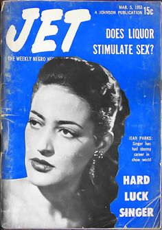 Hard Luck Singer Jean Parks - Jet Magazine, March 5, 1953 | Flickr - Photo Sharing!