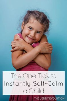 The ONE Trick to Instantly Self-Calm a Child | The Jenny Evolution