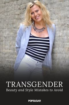 Beauty tips for a transgender woman from a transgender woman including makeup counter tips and hair removal secrets. Cl Fashion, Womens Fashion, Fashion Tips, Fashion Ideas, Queer Fashion, Fashion Hacks, Fashion Room, Ladies Fashion, Daily Fashion