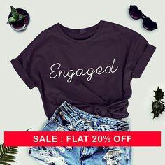 Engaged tShirt- Engagement Gift Just Engaged Feyonce Shirt Bridal Tee Bride Gift Wedding Top engagement shirt by thecozyapparel