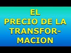 El Precio De La Transformacion   Alex Dey https://www.youtube.com/watch?v=syS37y7B488