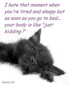 When you're tired...