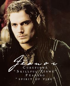 In that time was born in Eldamar, in the house of the King in Tirion upon the crown of Túna, the eldest of the sons of Finwë, and the most beloved. Curufinwë was his name, but by his mother he was called Fëanor, Spirit of Fire; and thus he is remembered in all the tales of the Noldor.