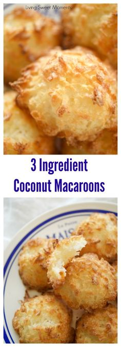 These 3 ingredient coconut macaroons cookies are gluten-free, easy to make and delicious. The perfect dessert for Passover or any other Holiday. and Drink 3 ingredients 3 Ingredient Coconut Macaroons Brownie Desserts, Easy Desserts, Delicious Desserts, Dessert Recipes, Yummy Food, Baking Desserts, Healthy Desserts, Healthy Recipes, Baking Cookies
