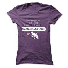 Time To Be a Dragon #dragon #shirt #gameofthrones DragonClothing.net