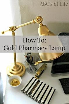 The ABC's of Life: DIY Gold Pharmacy Lamp