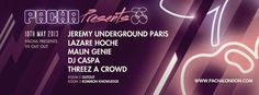 Pacha presents vs Out Out: Jeremy Underground Paris, Lazare Hoche & Malin Genie at Pacha London