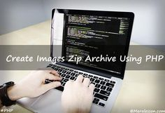 Create Multiple Images Zip Archive using PHP Multiple Images, Create Image, Php, Programming, How To Make Money, Wordpress, Archive, Tutorials, Computer Programming