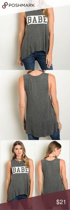 "🔹Last 2🔹Charcoal Gray BABE Tank Heathered charcoal gray ""BABE"" tank top.  •Heather (charcoal) gray with white lettering •Slight Hi/Low fit •96% Rayon 4% Spandex (feels like cotton) •Has good stretch  Measurements: S-   Bust: 32""  Length: 22/24.5"" M-  Bust: 34""  Length: 22.5/25"" L-   Bust: 36""  Length: 24/26""  ❗️Price is firm unless bundled❗️ Tops"