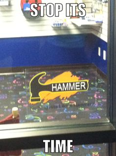 Stop! It's hammer time