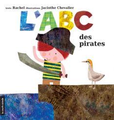 Abécédaire - L'ABC des pirates, Rachel, illust. Jacinthe Chevalier, courte échelle Ocean, Symbols, Letters, School, Learning The Alphabet, Sea Theme, Visual Arts, Knight, Youth