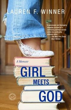 Girl Meets God. The memoir of an Orthodox Jew who becomes an Episcopalian. Bright, funny, and filled with beautiful excerpts from Jewish and Christian tradition. Read. This. Book.