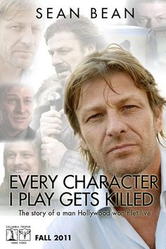 """Every time I see Sean Bean in a movie I say """"look it's Sean Bean, hope he doesn't die"""" i was going to watch Game of Thornes but found out he dies! :("""