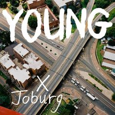 Young x Joburg by Thozi Sejanamane Ad Maker, Creative Industries, Cover Art, Africa, Design, Afro