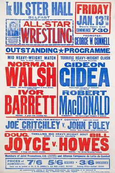 Wrestling poster, Belfast – From a great collection of British wrestling… Wrestling Posters, Boxing Posters, Type Posters, Poster On, Event Posters, Graphic Posters, Poster Ideas, Music Posters, Typography Poster