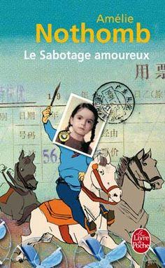 Amelie Nothomb- Le Sabotage Amoureux