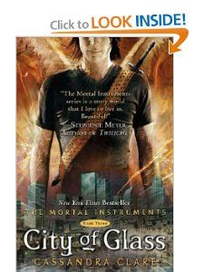 City of Glass (The Mortal Instruments, Book 3): Cassandra Clare: Great Series Each book leaves you wanting to read the next installment. Teen fiction