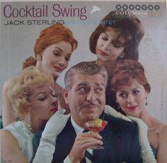 Cocktail Swing  — Jack Sterling #vintage #vinyl #records #madmen #cocktails