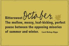 October. Talking my language.