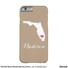 Florida Heart Mocha Brown Custom Monogram Barely There iPhone 6 Case